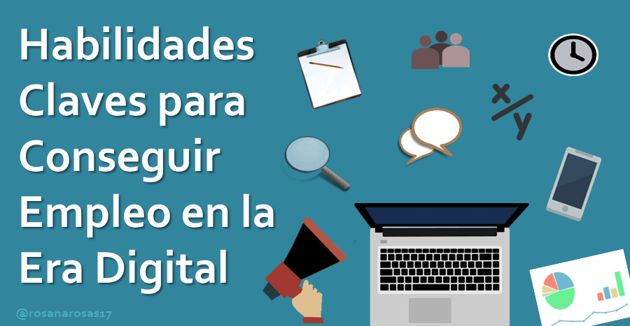 Habilidades claves en la era digital
