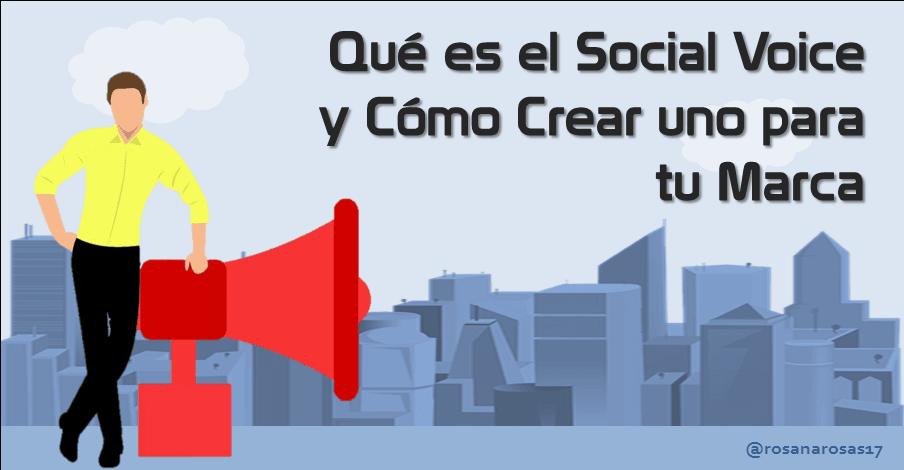 Qué es el social voice y pasos para crear uno para tu marca [Infografia + Plantilla]