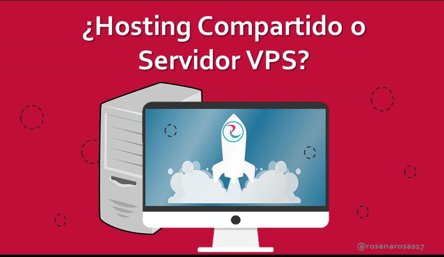 hosting compartido o servidor vps