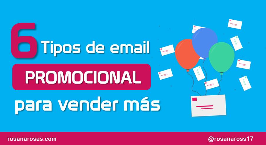 6 tipos de email promocional para vender más [Infografía]