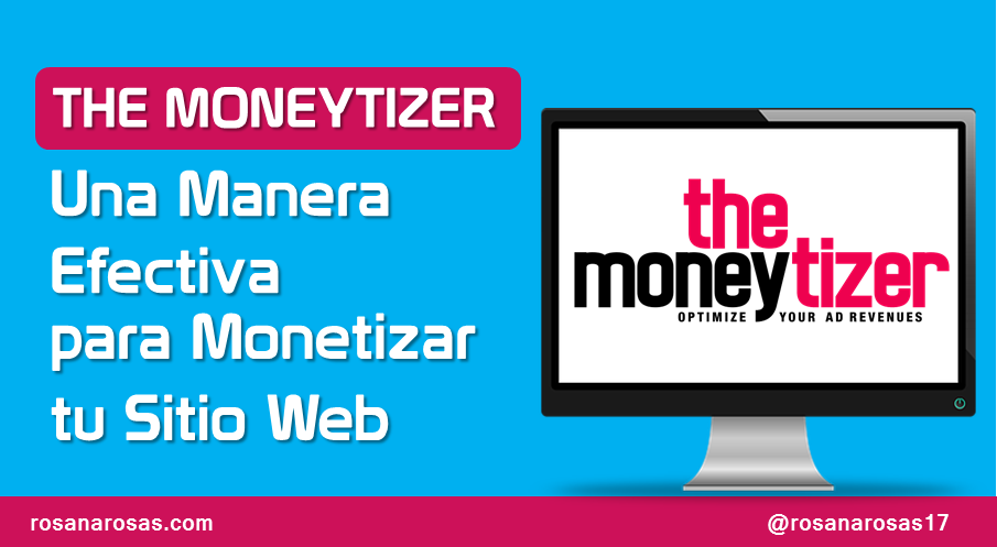 The Moneytizer: Una Manera Efectiva de Monetizar tu Sitio web