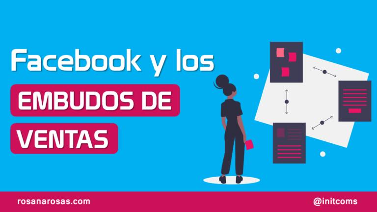 Facebook y Embudos de Venta