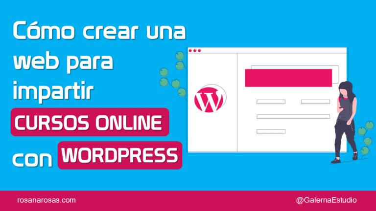 Crear cursos online en Wordpess