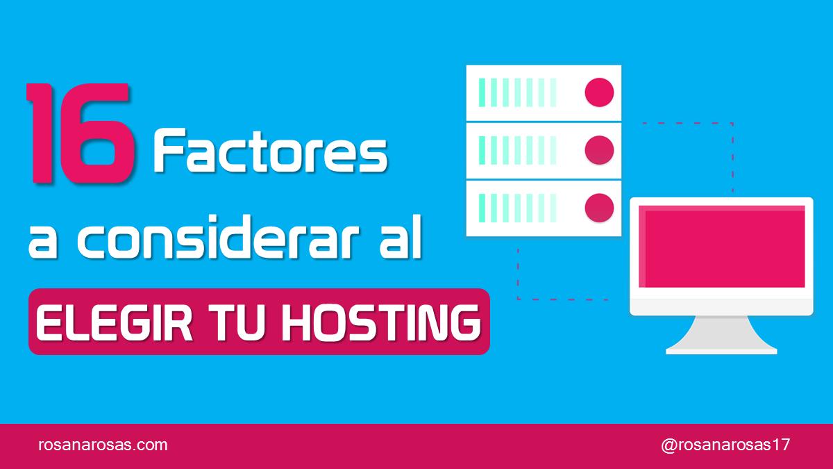 16 Factores a considerar al elegir tu Hosting [Infografía]