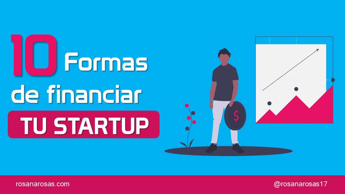 10 formas de financiar tu negocio o startup [Infografía]