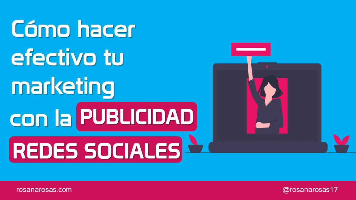 Cómo hacer Efectivo tus Esfuerzos de Marketing con la Publicidad en Redes Sociales [Plantilla]