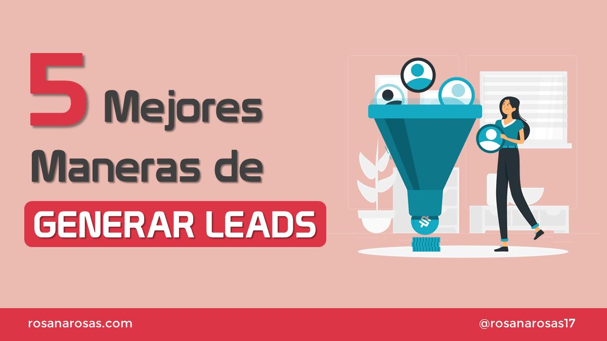 5 maneras de generar leads