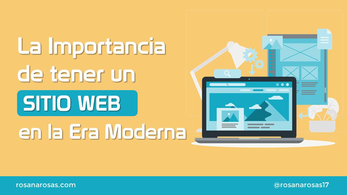 Importancia de tener un Sitio Web en la Era Moderna