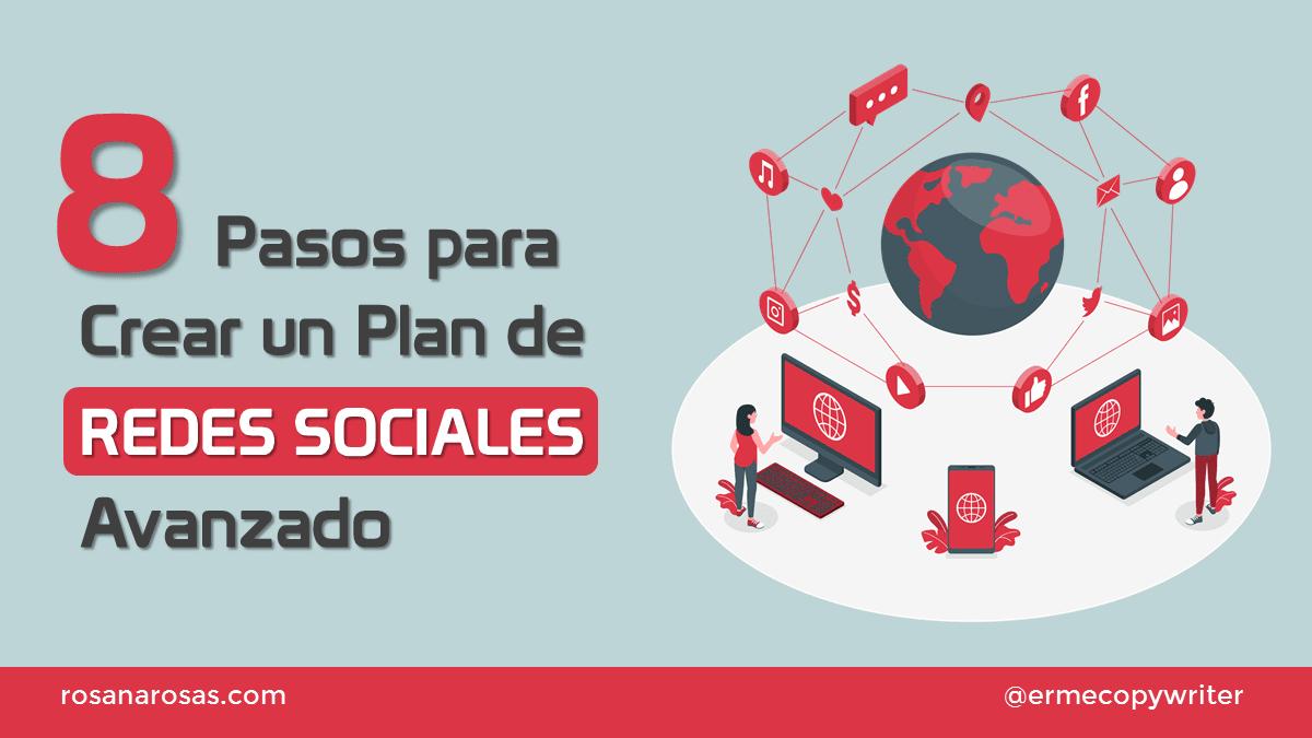 8 Pasos para Crear un Plan de Redes Sociales Avanzado